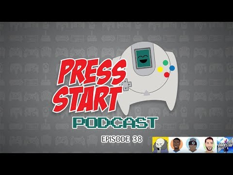 Press Start Podcast EP.38 | Activision Finesse | NPD | Naughty Dog Drama | Switch 4.0.0 | Visceral
