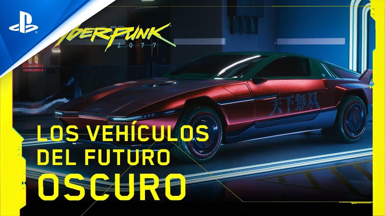 Cyberpunk 2077 - Los vehículos del futuro oscuro - Tráiler PS4 con subtítulos en ESPAÑOL   PS4