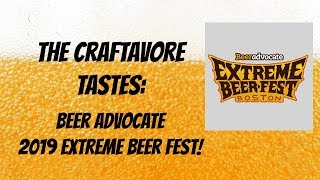 Special Announcement - Beer Advocate's 2019 Extreme Beer Fest!
