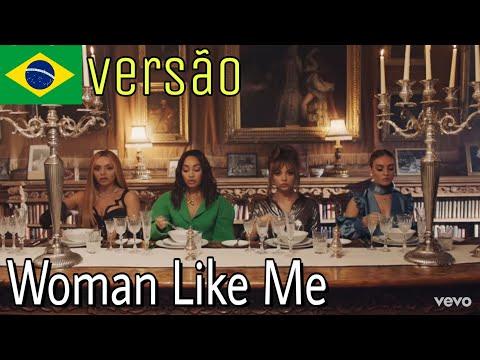 Little Mix - Woman Like Me TraduçãoVersão em Português WomanLikeMe LittleMix BONJUH