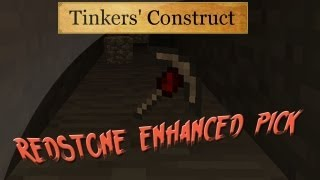 Modded Minecraft Play & Review - Redstone Enhanced Picks [Tinkers