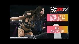 WWE 2K17 GAMEPLAY || GLOUD GAMES || ON ANDROID || 2018