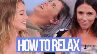 How to Relax w/ ISKRA (Beauty Break)