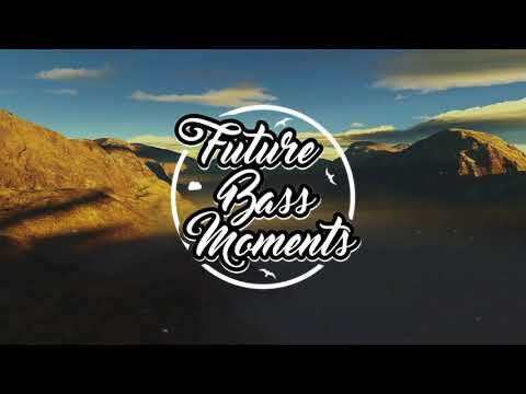 [Future Bass] DVBBS x Nervo - Make It Last (Original Mix)