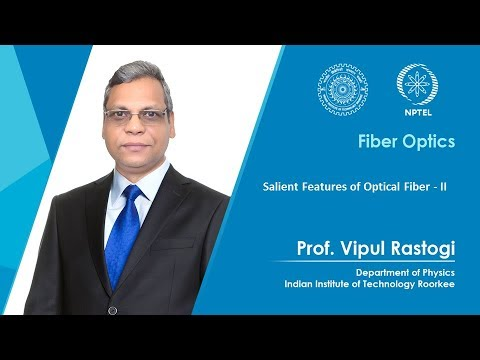 Salient Features of Optical Fiber - II