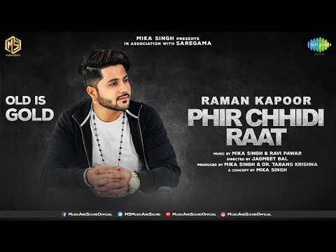 Phir Chhidi Raat Full Video Song | Raman Kapoor | Old Is Gold