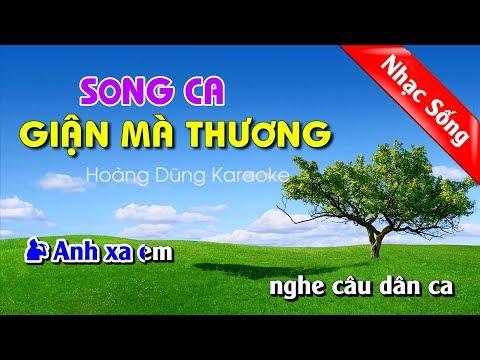 Giận Mà Thương Karaoke Nhạc Sống - Gian ma thuong karaoke song ca
