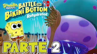 ¡BOB ESPONJA vs REY MEDUSA! | PARTE #2 | BOB ESPONJA: BATTLE FOR BIKINI BOTTOM - REHYDRATED (SWITCH)