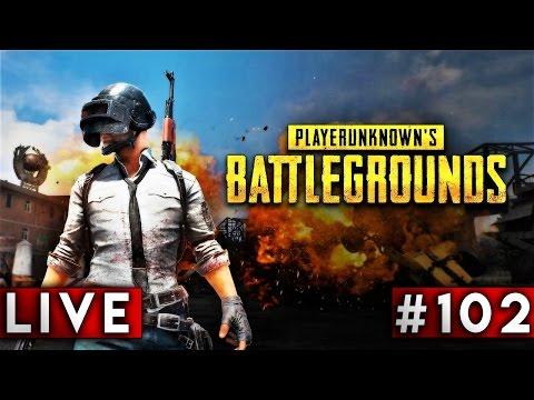 🔴  LIVE #102 - PlayerUnknown's Battlegrounds - 100 Ore in Battleground