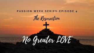 No Greater Love, Episode 4