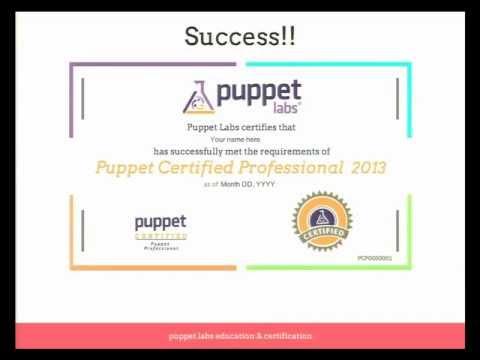 Certified for Success - Puppet's New Certification Program - Ralph Luchs - PuppetConf '12