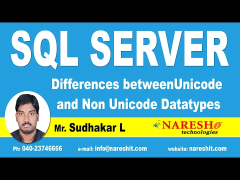 Differences between Unicode and Non Unicode Datatypes | MSSQL Training