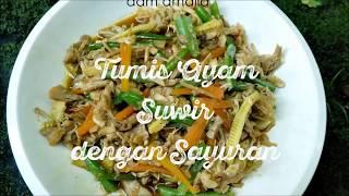 Cara Memasak Tumis Ayam Suwir dengan Sayuran . . Backsound Free Royalty License by: https://www.bensound.com/