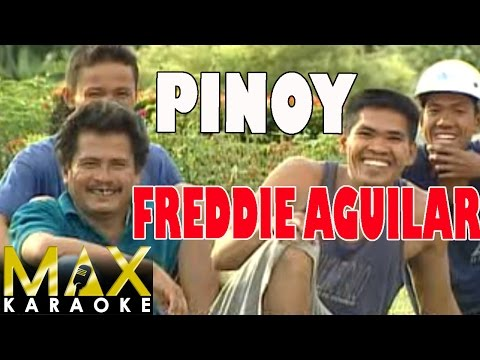 Freddie Aguilar - Pinoy (Karaoke Version)