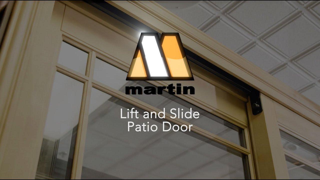 Lift And Slide Patio Door Martin Windows Doors