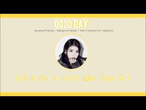 [KARAOKE/THAISUB] IU - Good Day