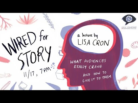 Wired for Story: What Audiences Really Crave and How to Give
