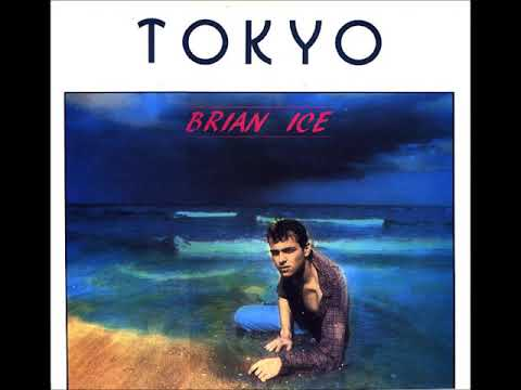 Brian Ice - Tokyo 1986