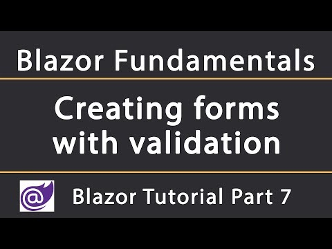 Creating Forms With Validation   Blazor Tutorial 7