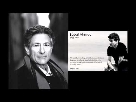 Edward Said on Eqbal Ahmad