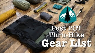 Post PCT Thru-Hike Gear List