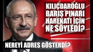 CHP Genel Başkanı Kılıçdaroğlu'ndan Barış Pınarı Harekatı'na ilişkin ilk açıklama.
