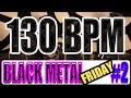 130 BPM - Black Metal Friday #2 - 4/4 Drum Track - Metronome