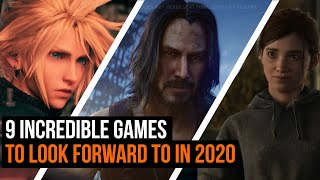 9 Incredible Games Coming In 2020