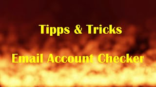 Tipps und Tricks Email Account Checker