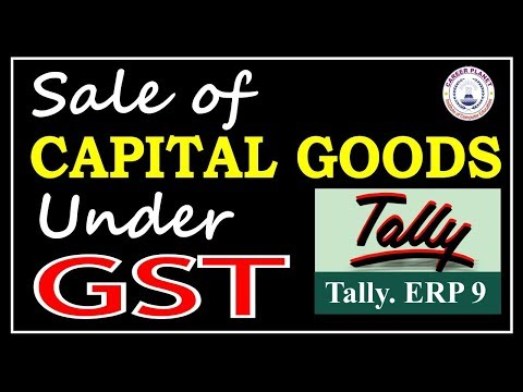Tally ERP 9-Sale of Capital Goods under GST Part-84|Fixed Assets Accounting in Tally