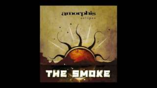Amorphis - The Smoke [Eclipse, 2006]