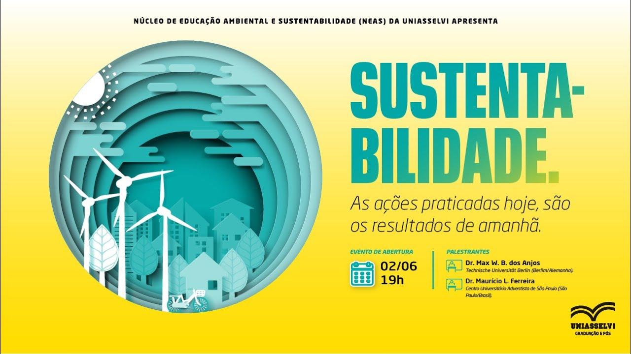 Download Sustentabilidade: As ações praticadas hoje, são os resultados de amanhã  | UNIASSELVI