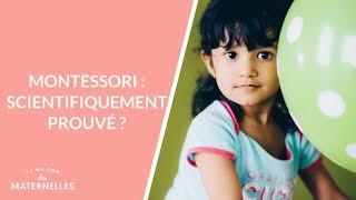 Montessori : scientifiquement prouvé ? - La Maison des maternelles #LMDM