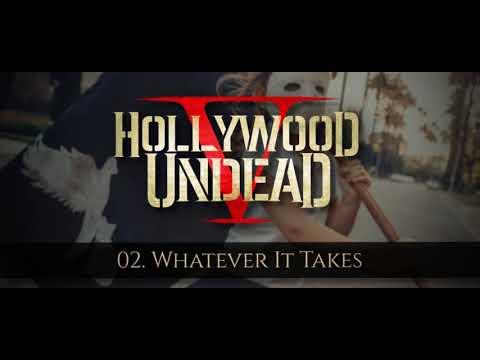 Hollywood Undead - Whatever It Takes [w/Lyrics]