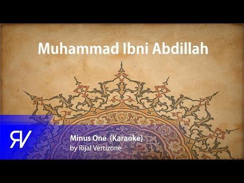 Muhammad Ibni Abdillah (Minus One/Karaoke) by Rijal Vertizone