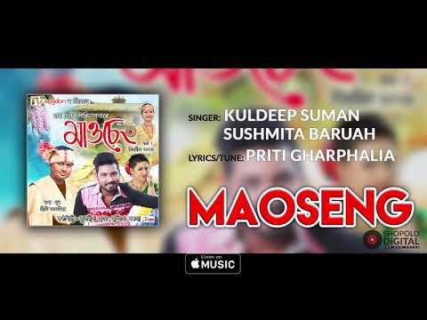 Maoseng by Kuldeep Suman & Sushmita Baruah | New Assamese Song 2019