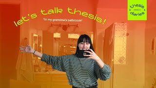 let's talk thesis - Thesis Diaries Ep.01