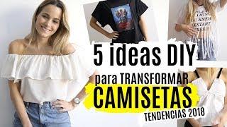 5 ideas DIY para transformar camisetas | TENDENCIAS 2018