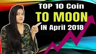 TOP 10 CryptoCurrency for 2018  (MOON SOON!!) #Latest