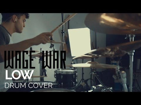Low - Wage War - Drum Cover