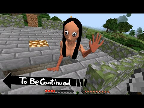 This Is Real MOMO In Minecraft To Be Continued