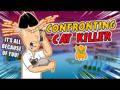 Confronting the Guy Who Killed My Cat