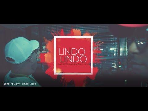 Yomil y el Dany - Lindo lindo (Video promocional)