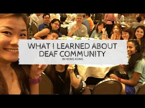 What I learned about the Deaf community in Hong Kong