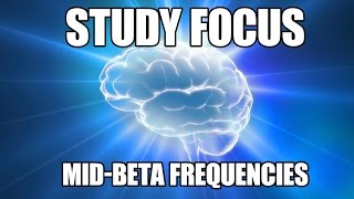 Repeat youtube video Study Focus - Beta Waves for Rapid Workflow & Enhanced Concentration  - Brainwave Entrainment
