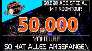 50.000 ABONNENTEN SPECIAL mit Roomtour - So fing alles mit Youtube an | DasMonty
