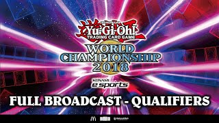 Yu-Gi-Oh! World Championship 2018 [Qualifiers: Live Broadcast]