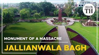 Jallianwala Bagh  Monument of a massacre