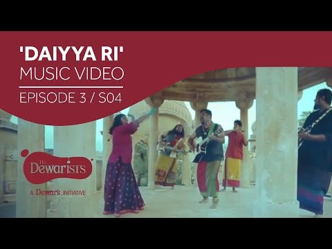 Daiyya Ri - Music Video ft. Raghu Dixit & Bindhumalini [Ep3 S04] | The Dewarists