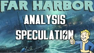 Far Harbor - Fallout 4 DLC Analysis and Speculation